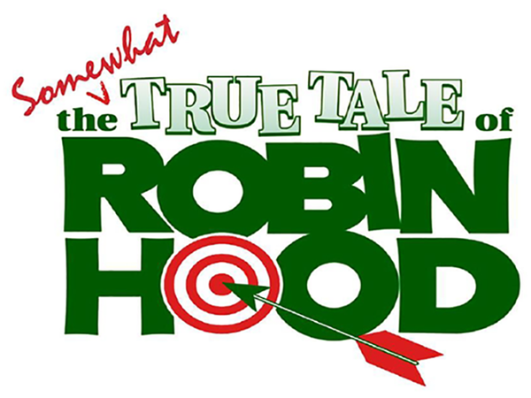 The Somewhat True Tale of Robin Hood